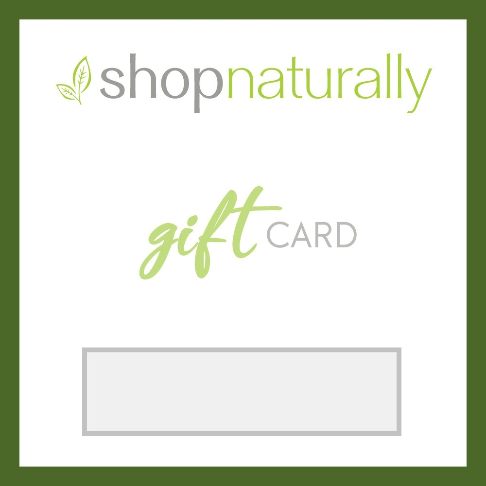 Shop Naturally Digital Gift Card