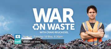 ABC's War On Waste Episode Three - damn coffee cups and fast fashion